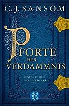 Pforte der Verdammnis: Historischer Kriminalroman (Matthew Shardlake 1) (German Edition)