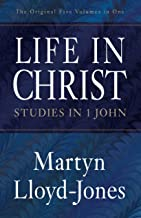 Life in Christ (The Original Five Volumes in One): Studies in 1 John