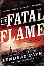 The Fatal Flame (A Timothy Wilde Novel Book 3)