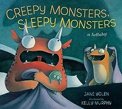 Creepy Monsters, Sleepy Monsters