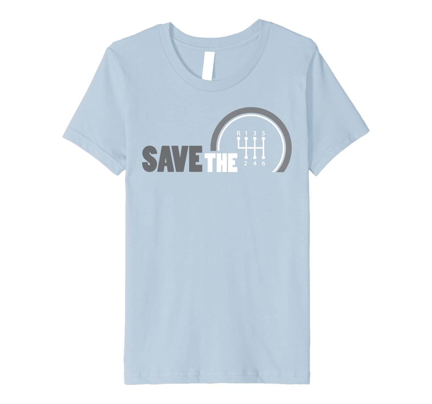 Save The Stick Shirt  Manual Transmission Three Pedals Gift Youth