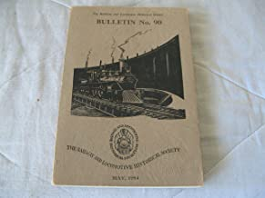 The Railway and Locomotive Historical Society. Bulletin No. 90, original edition.