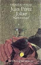 Juan Perez Jolote: Biografia de un Tzotzil (Lecturas Mexicanas 43)