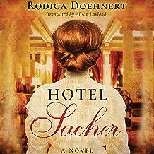 Best hotel sacher a novel Reviews