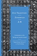 Zuo Tradition / Zuozhuan: Commentary on the