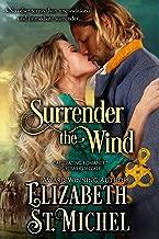 Surrender the Wind (Surrender Series Book 1)