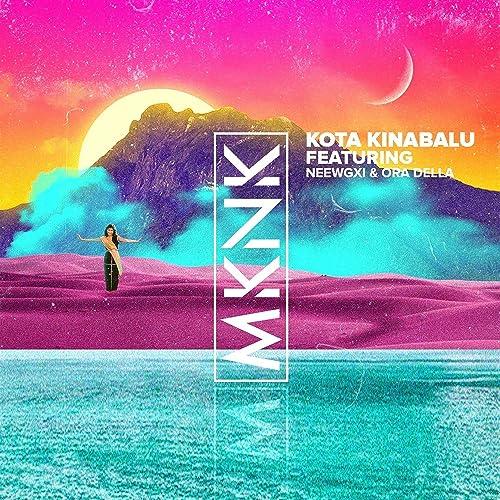 Kota Kinabalu Feat Neewgxi Ora Della By Mknk On Amazon Music Amazon Com