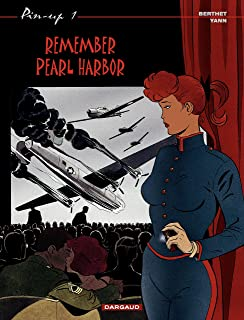 Pin-up - tome 1 - Remember Pearl Harbor (French Edition)