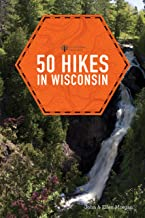 50 Hikes in Wisconsin (Third Edition)  (Explorer's 50 Hikes) (English Edition)