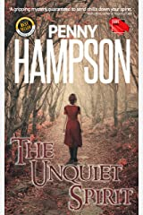 The Unquiet Spirit: A ghostly romantic mystery Kindle Edition