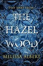The Hazel Wood (181 JEUNESSE)
