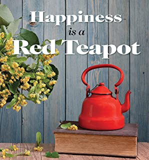 Happiness is a Red Teapot