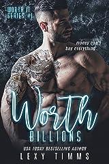 Worth Billions (Worth It Series Book 1) Kindle Edition