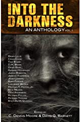 Into the Darkness: An Anthology (Volume 1) Kindle Edition