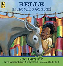 Belle, the Last Mule at Gee's Bend: A Civil Rights Story (English Edition)