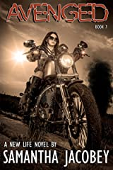 Avenged (A New Life Book 7) Kindle Edition