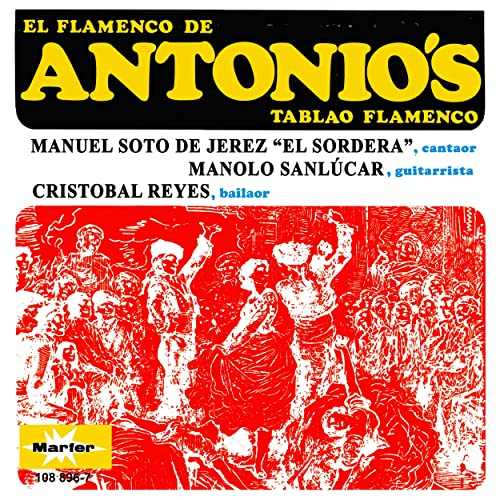 El flamenco de Antonios, Tablao flamenco de Manuel Soto de ...