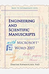 Engineering and Scientific Manuscripts with Microsoft Word 2007 Kindle Edition