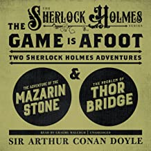 The Game Is Afoot: Two Sherlock Holmes Adventures