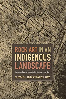 Rock Art in an Indigenous Landscape: From Atlantic Canada to Chesapeake Bay