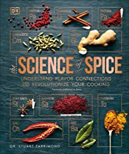 Spice: Understand Flavor Connections and Revolutionize Your Cooking