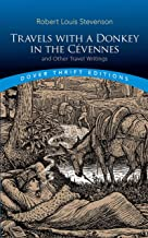 Travels with a Donkey in the Cévennes: and Other Travel Writings (Dover Thrift Editions)