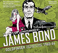 The Complete James Bond: Goldfinger - The Classic Comic Strip Collection 1960-66 (James Bond: Classic Collection)
