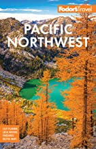 Fodor's Pacific Northwest: Portland, Seattle, Vancouver, & the Best of Oregon and Washington (Full-color Travel Guide) PDF