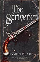 The Scrivener (Cragg & Fidelis Historical Crime Series Book 3)