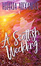 A Scottish Wedding (Lost in Scotland 2)