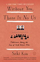 Download Without You, There Is No Us: My secret life teaching the sons of North Korea's elite PDF
