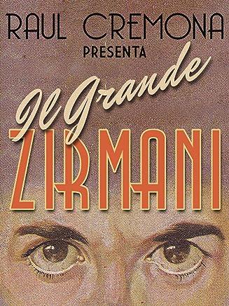 Il Grande Zirmani: Il Nuovo Best Seller di Raul Cremona