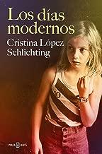 Los días modernos (Spanish Edition)