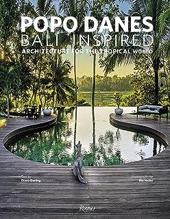 Popo Danes: Bali Inspiration: Architecture for the Tropical World