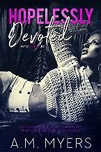 Hopelessly Devoted: MC Romance (Bayou Devils MC Book 1)
