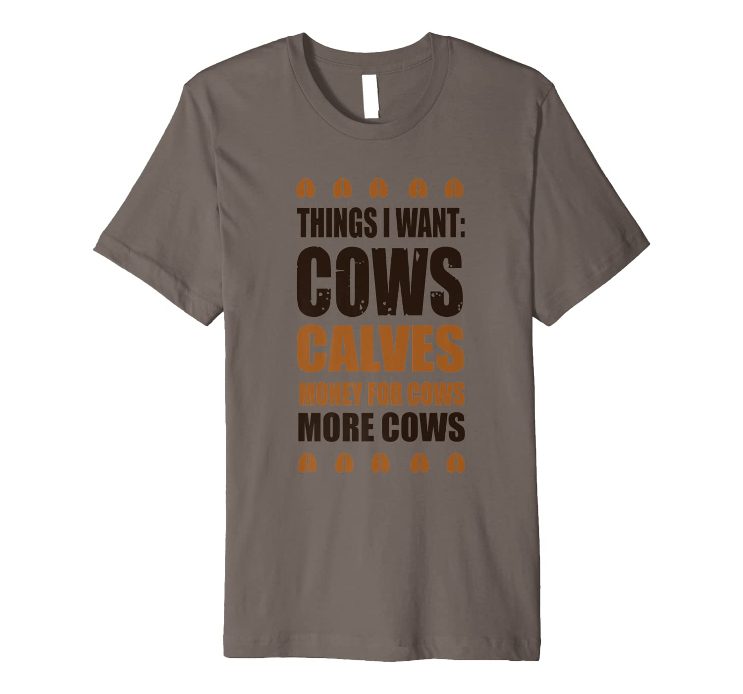 Things I Want Cows Calves Money For Cows More Cows Shirts