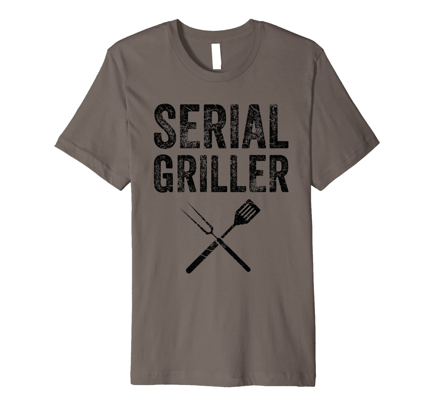 Serial Griller TShirt Funny BBQ Gift For Barbecue Fan Premium T-Shirt