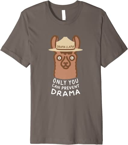 Original Smokey Llama Only You Can Prevent Drama Llama Tee Premium T-Shirt