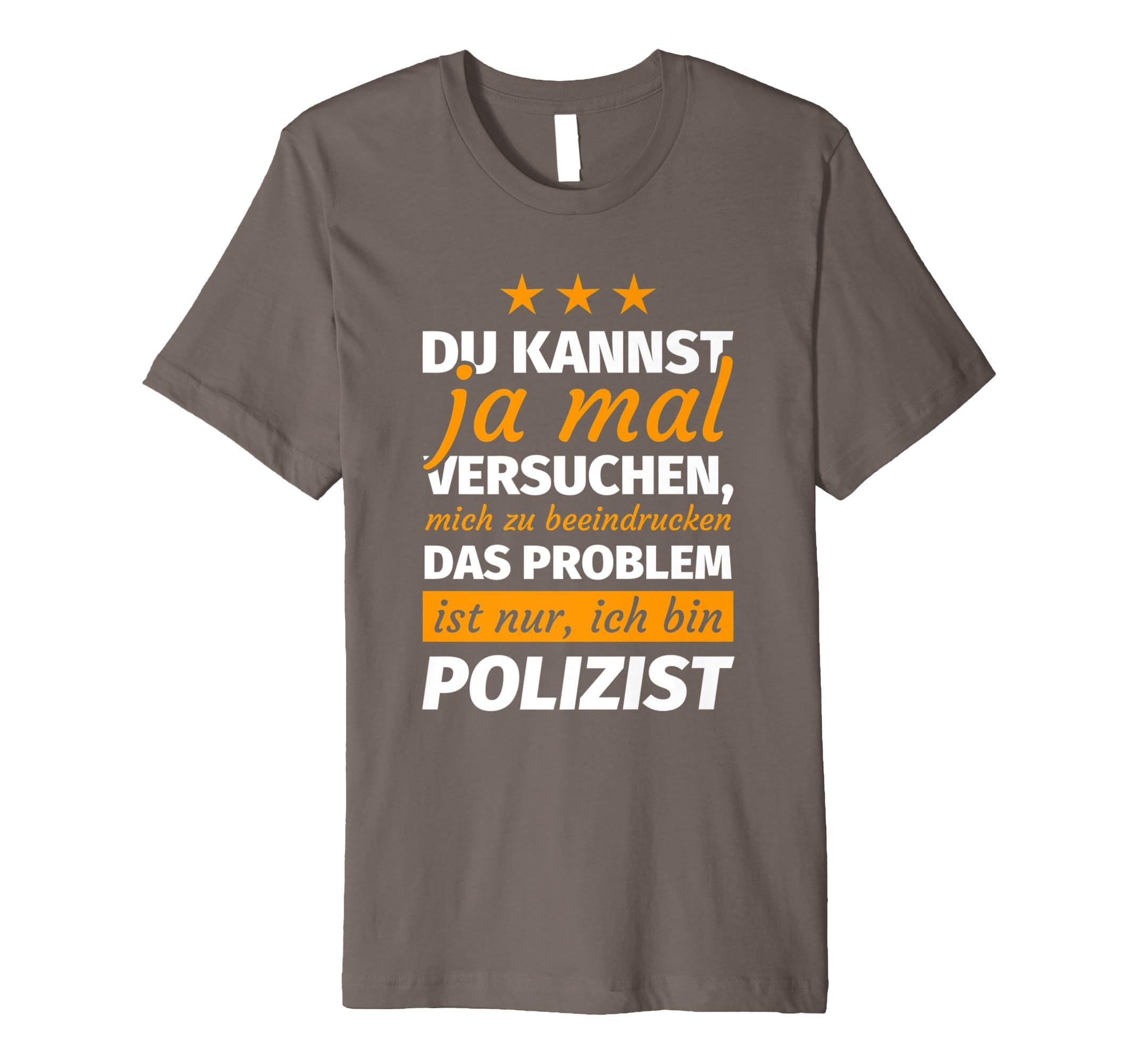Herren Polizist Geschenk lustiger Spruch Polizei T-Shirt: Amazon.de ...