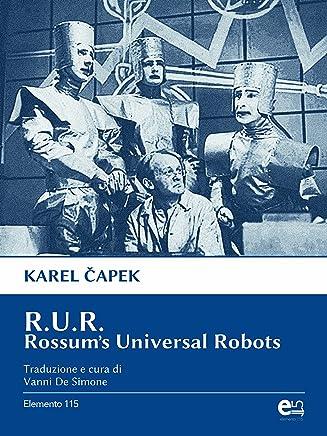 R.U.R. Rossums Universal Robots