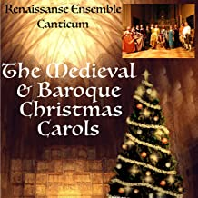 Medieval Christmas & Baroque Carols