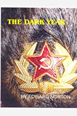The Dark Year Kindle Edition