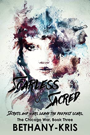 Scarless & Sacred (The Chicago War Book 3)