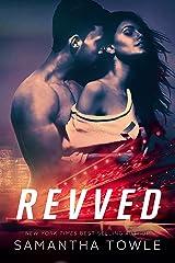 Revved (Revved Series Book 1) Kindle Edition