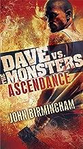 Ascendance: Dave vs. the Monsters (David Hooper Trilogy Book 3)