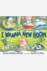 I Wanna New Room Kindle Edition