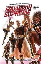 Squadron Supreme Vol. 1: By Any Means Necessary! (Squadron Supreme (2015-2017))