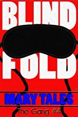 Blindfold (The Gang Book 4) Kindle Edition