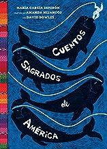 Cuentos sagrados de América: (The SeaRinged World Spanish Edition)