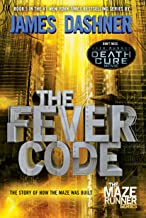 The Fever Code (Maze Runner, Book Five; Prequel) (The Maze Runner 5) PDF